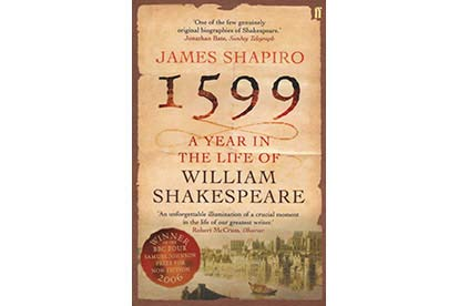 Image of 1599: A Year in the life of William Shakespeare