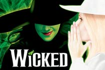 Tickets to Wicked and a Meal for 2