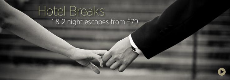 Hotel Breaks